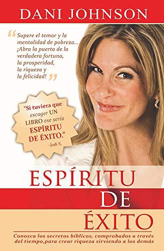 ESP-Ritu de 'Xito: Spirit of Success (Paperback: Johnson, Dani