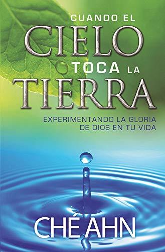 9789587370836: Cuando El Cielo Toca La Tierra / When Heaven Comes Down (Spanish Edition)