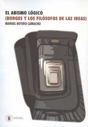 9789587380439: El Abismo Lógico (Spanish Edition)