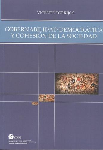 9789587380613: Gobernabilidad Democrática Y Cohesión De La Sociedad (Spanish Edition)