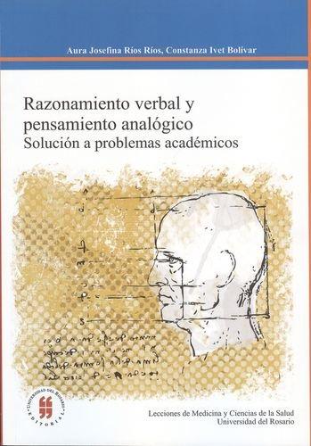 9789587380835: Razonamiento Verbal Y Pensamiento Analógico Solución A Problemas Académicos