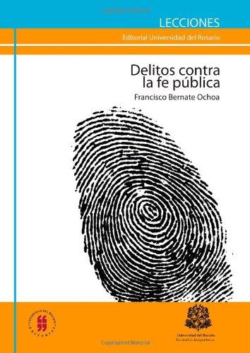 9789587380903: Los Delitos Contra la fe Pública (Spanish Edition)