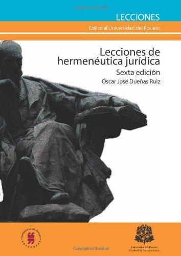 9789587381764: Lecciones de Hermenéutica Jurídica (Spanish Edition)