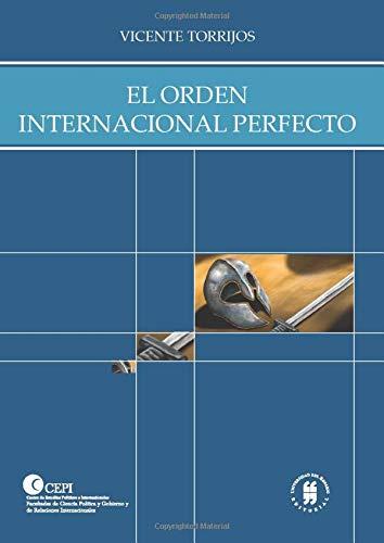 El orden internacional perfecto: Torrijos, Vicente