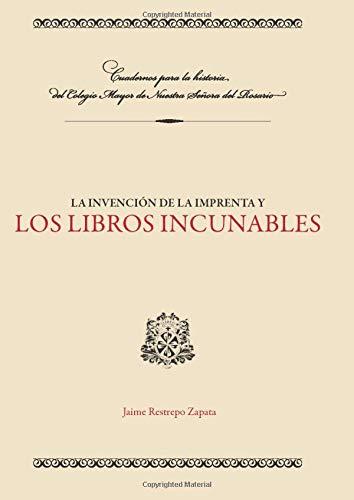 9789587384390: La Invencion De La Imprenta Y Los Libros Incunables