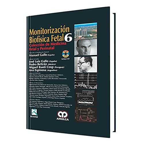 MONITORIZACION BIOFISICA FETAL (MEDICINA PERINATAL): MANUEL GALLO