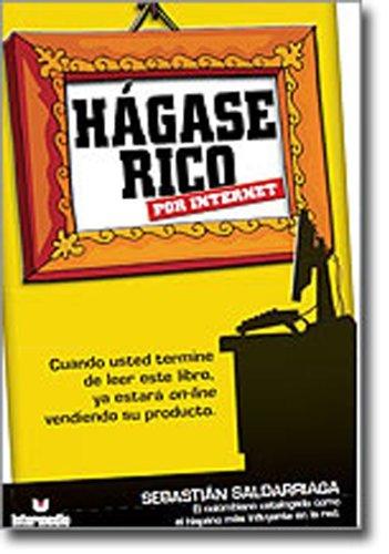 9789587570793: Hagase Rico Por Internet (PROMOCION, LANZAMIENTO MUNDIAL) (Spanish Edition)