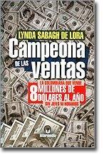 Campeona de las Ventas (Spanish Edition): Sabagh de Lora, Lynda