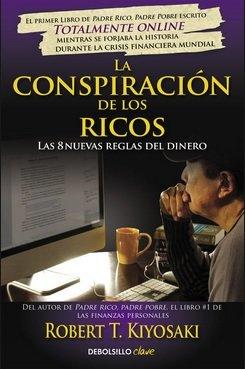 9789587581645: LA CONSPIRACION DE LOS RICOS