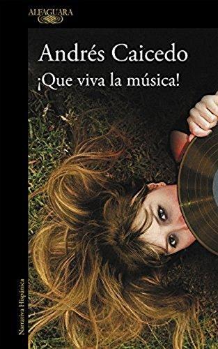 9789587583663: Que Viva La Musica!