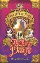 9789587586145: Ever After High. El Libro Del Destino