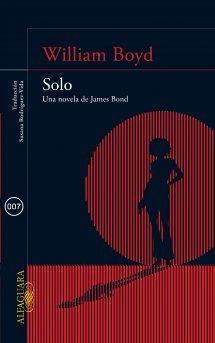 9789587586220: Solo. Una novela de James Bond