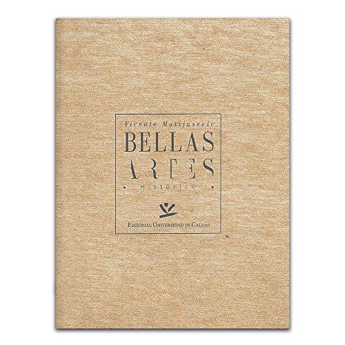 9789587590814: Bellas artes histórico