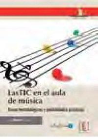 Las TIC en el aula de música: Otero, Luis Torres