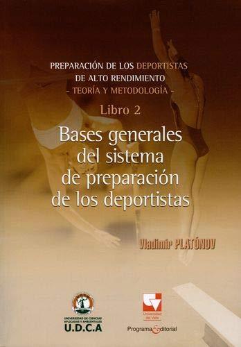 9789587651782: PREPARACION DE LOS DEPORTISTAS 2 DE ALTO