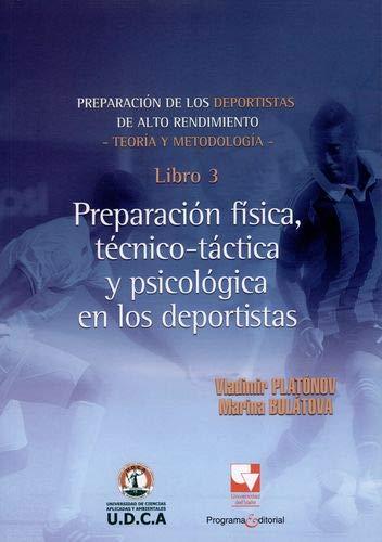 9789587651799: PREPARACION DE LOS DEPORTISTAS 3 DE ALTO