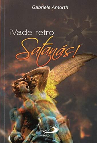 9789587681192: ¡Vade Retro Satanás!
