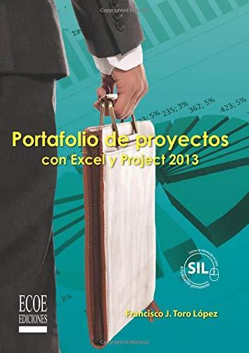 9789587710403: Portafolio de proyectos con Excel y Project 2013 (Spanish Edition)