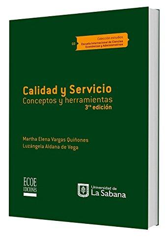 9789587710847: Calidad y servicio, conceptos y herramientas