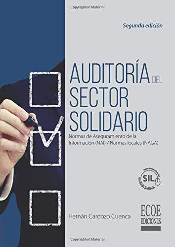 Auditoría del sector solidario: Normas de Aseguramiento: Cardozo, Hernán