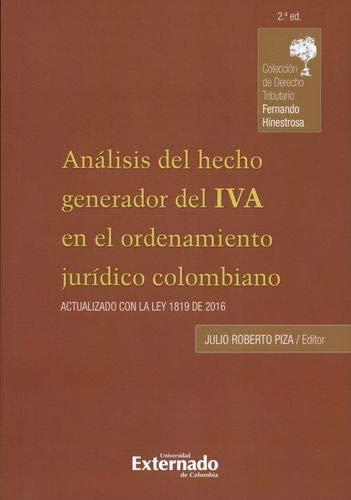 Análisis del hecho generador del IVA en: Editores: Julio Roberto