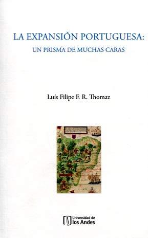 9789587743470: La expansión portuguesa: Un prisma de muchas caras