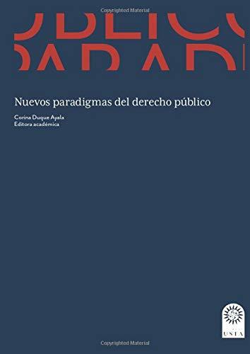 Nuevos paradigmas del derecho público: Jorge Enrique Carvajal