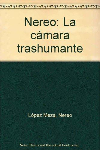 9789588052212: Nereo: La cámara trashumante (Spanish Edition)