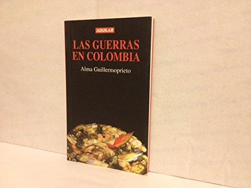 9789588061511: Las guerras en Colombia: Tres ensayos (Spanish Edition)