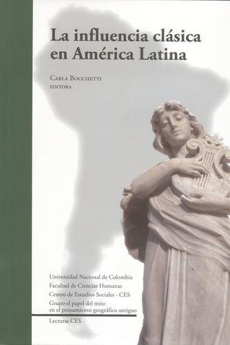 La influencia clásica en América Latina: Bocchetti, Carla, (ed.)