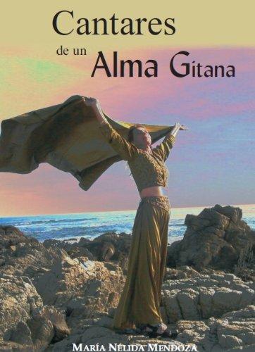 "Latino Spanish Poetry ""Cantares de un Alma Gitana"" (Songs of a Gypsy Soul) With Audio CD ..."