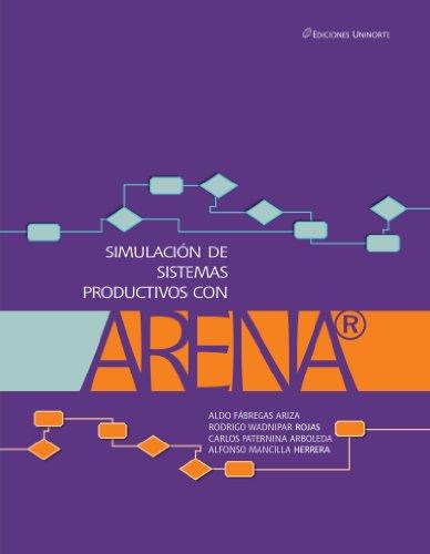 9789588133249: Simulación de Sistemas Productivos con Arena (Spanish Edition)
