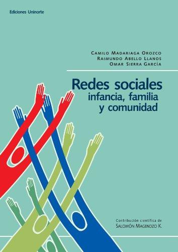 9789588133379: Redes Sociales: Infancia, Familia Y Comunidad