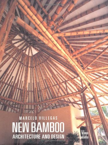NEW BAMBOO: ARCHITECTURE AND DESIGN.: Villegas, Marcelo