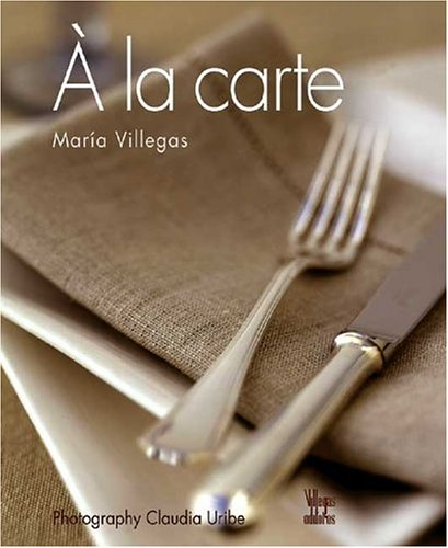 A la Carte: Villegas, Maria