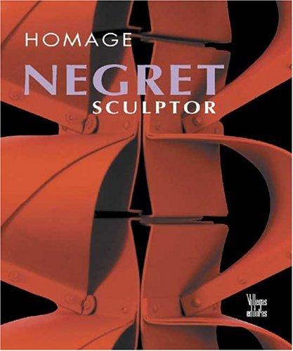 Homage: Negret, Sculptor: Jimenez, Carlos Moreno (text); Monsalve, Oscar (photography)