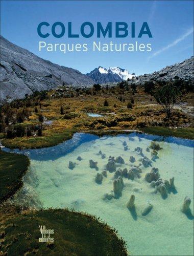 9789588156880: Colombia Parques Naturales