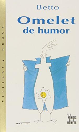 Omelet De Humor/ Omelet of Humor: Martinez, Alberto/ Osuna,