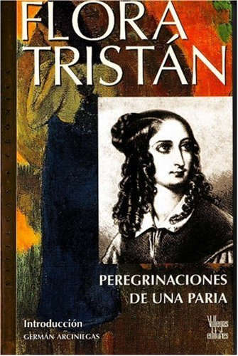 9789588160337: Flora Tristan: Peregrinaciones de Paria