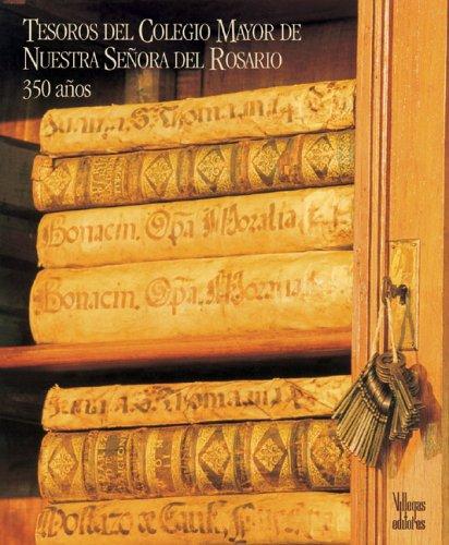 9789588160498: Tesoros del Colegio Mayor de Nuestra Senora del Rosario