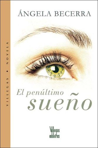 9789588160894: El penultimo sueno (Spanish Edition)