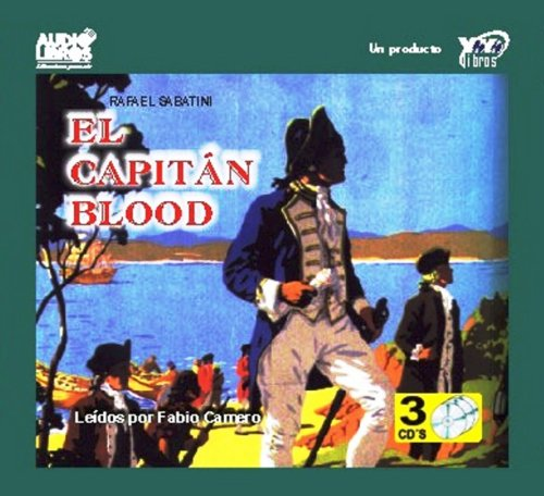 CAPTAIN BLOOD (Spanish Edition) (9789588161075) by RAFAEL SABATINI