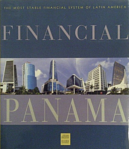 9789588177205: Financial Panama: The Most Stable Financial System of Latin America