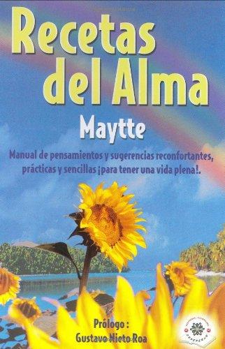 Recetas del Alma (Spanish Edition): Maytte Sepulveda