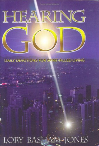 Hearing God: Jones, Lory Basham