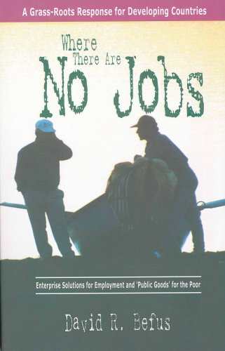 Where There Are No Jobs: David Befus