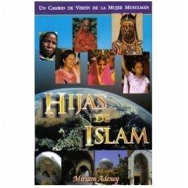 9789588217253: Daughters of Islam [Spanish] Hijas de Islam: Un Cambio de Vision de la Mujer Musulman