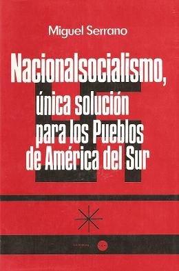 9789588220321: Nacionalsocialismo, única solución para los pueblos de América del sur