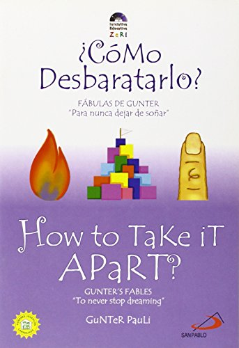 9789588233697: How to Take It Apart / Como desbaratarlo (Zeri Fables) (Spanish Edition)