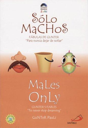 9789588233710: Males Only / Sólo machos (Zeri Fables) (Spanish Edition)